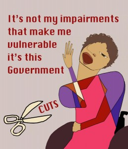 It's not my impairments that make me vulnerable it's this government