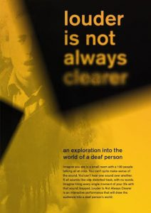 Louder is not always clearer invite poster
